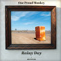 One Proud Monkey - Rainy Day