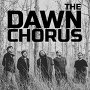 The Dawn Chorus  - Big World