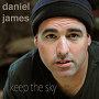 Daniel James - Keep The Sky