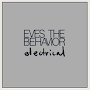 Eves The Behavior - Electrical