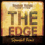 Formidable Vegetable Sound System - The Edge (Spoonbill Remix)