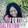 Fortune - Salvation Glory and Power