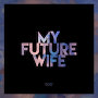 The Walking Who - My Future Wife