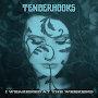 Tenderhooks - I Weakened at the Weekend