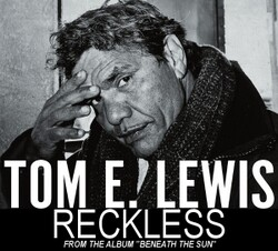 Tom E. Lewis - Reckless