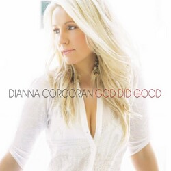 Dianna Corcoran - God Did Good