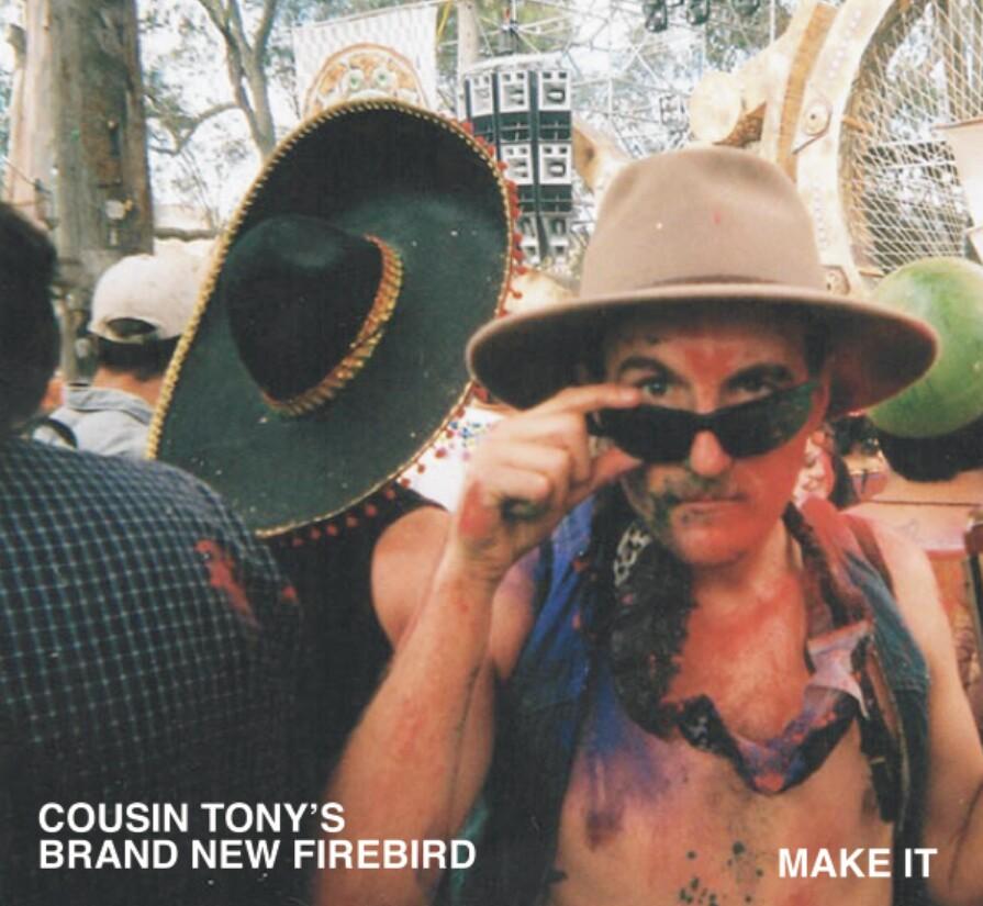 Cousin Tony's Brand New Firebird - Make It