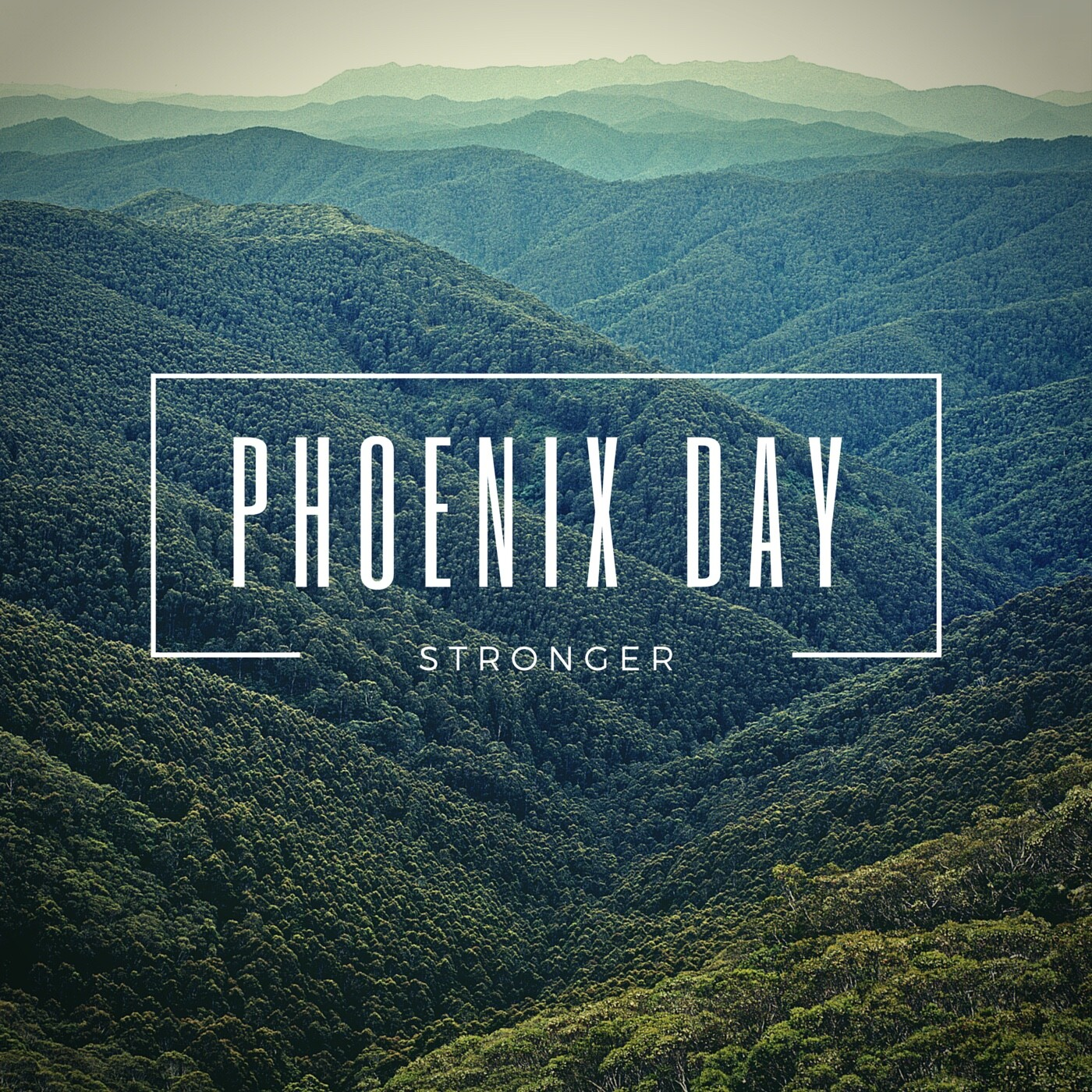 Phoenix Day - Stronger