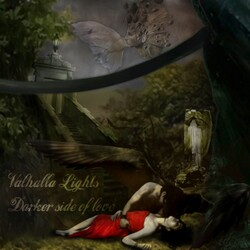 Valhalla Lights - Darker Side Of Love