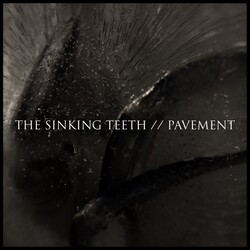 The Sinking Teeth - Pavement