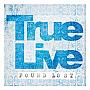 True Live - Something To Be (Media Training)