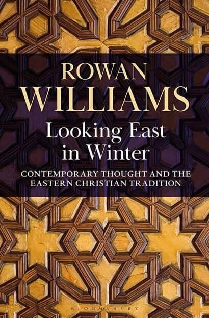 Rowan williams looking east in winter bookcover