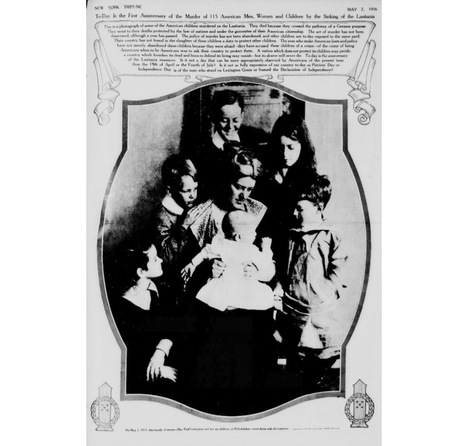 The New York Tribune of May 7, 1916, on the first anniversary of the sinking, features a photograph of the Crompton family. All the Cromptons – husband, wife, five children and nursemaid – were lost in the sinking.