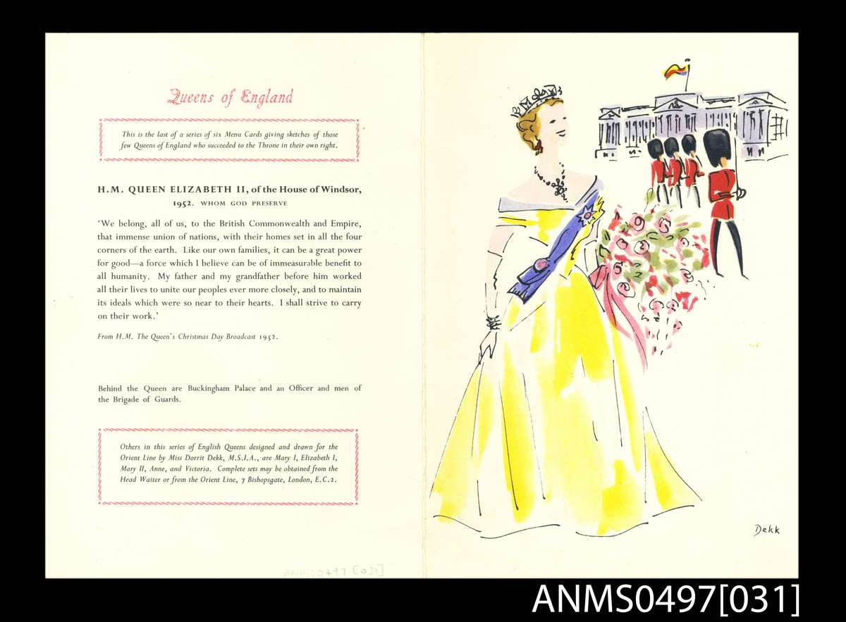 SS OTRANTO 11 November 1956 Queens of England menu card series - HM Queen Elizabeth II, House of Windsor. ANMM Collection ANMS0497[031]. Dennis McLoughry. Reproduced courtesy of P&O Heritage.