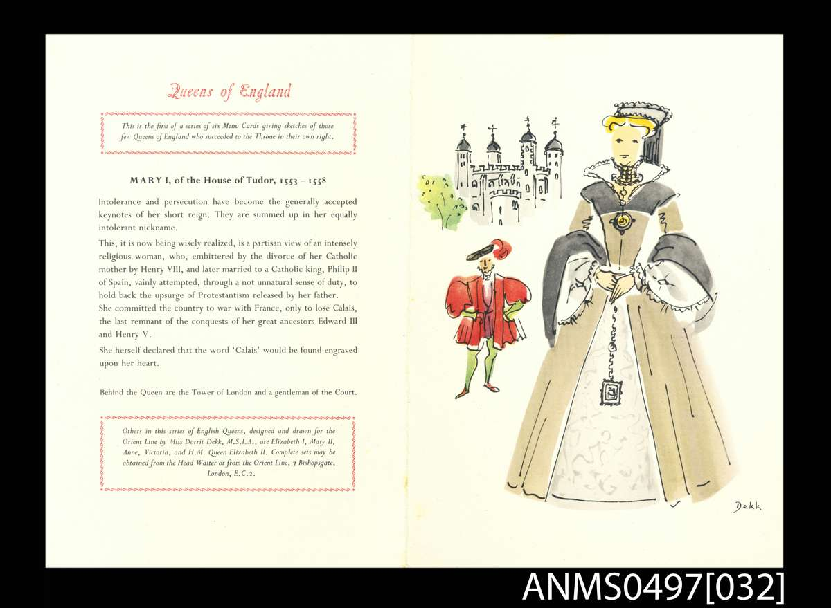 SS Otranto 9 November 1956 Queens of England menu card series - Queen Mary I, House of Tudor. ANMM Collection. ANMS0497[032]. Gift from Dennis McLoughry. Reproduced courtesy of P&O Heritage.