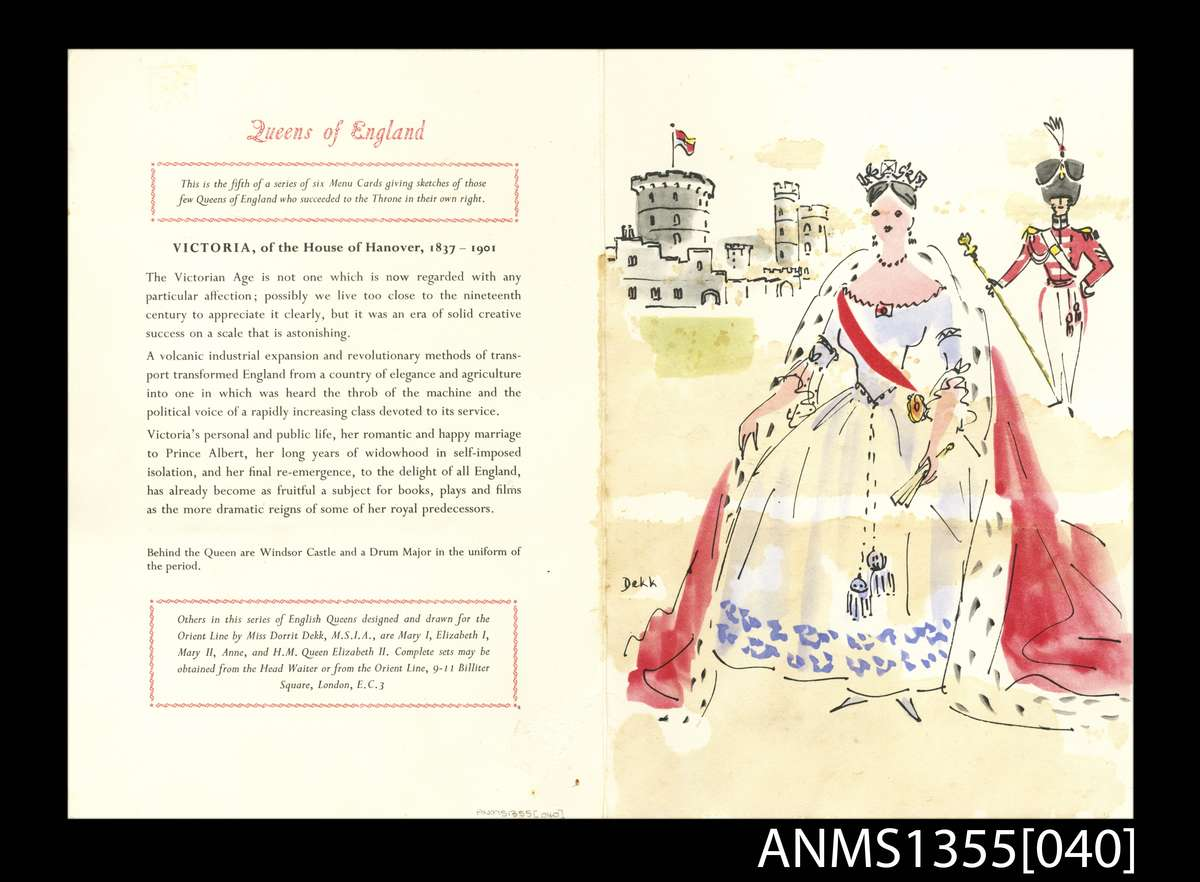 SS OROSOVA 22 December 1958 Queens of England menu card series - Queen Victoria, House of Hanover. ANMM Collection. ANMS1355[040]. Gift from Jenifer Dhu. Reproduced courtesy of P&O Heritage.