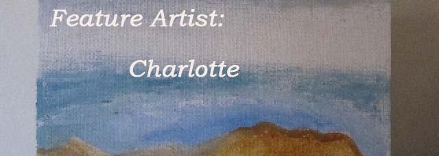 Feature Artist: Charlotte