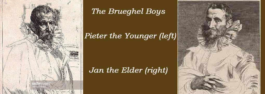 The Brueghel Boys -Pieter and Jan