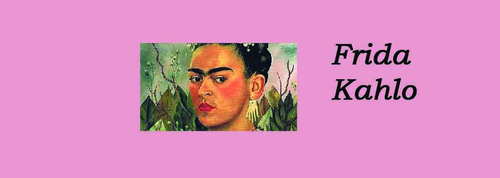 Frida Kahlo Part One