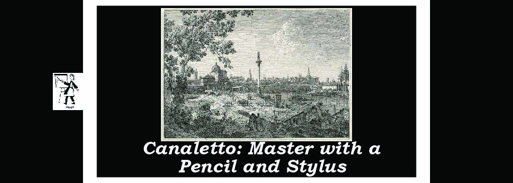 Canaletto: Master Drawer and Etcher