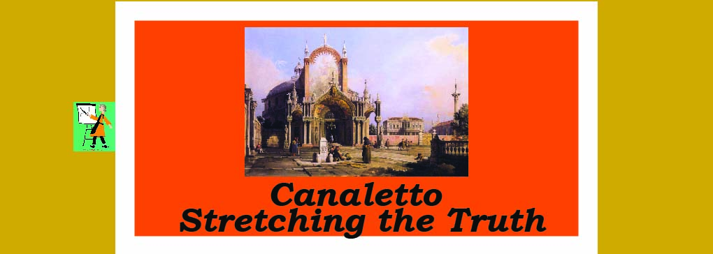 Canaletto: Capriccio or Fact?