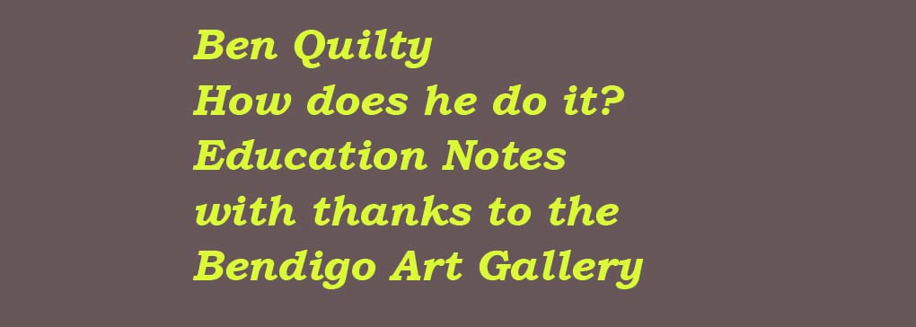 Ben Quilty: Education Notes