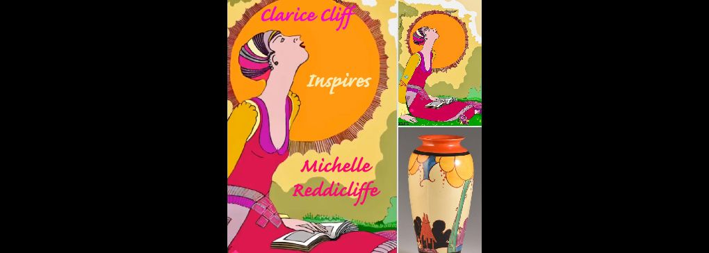 Michelle Clarissa Reddicliffe leads us towards Clarice Cliff
