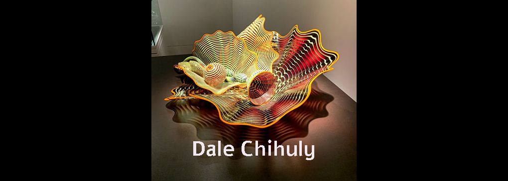Dale Chihuly: for inside your house