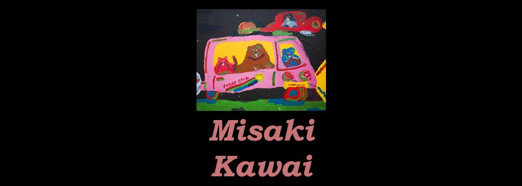 Misaki Kawai: a love of fluffy and wobbly things