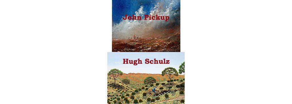 Two More Brushmen of the Bush: John Pickup & Hugh Schulz