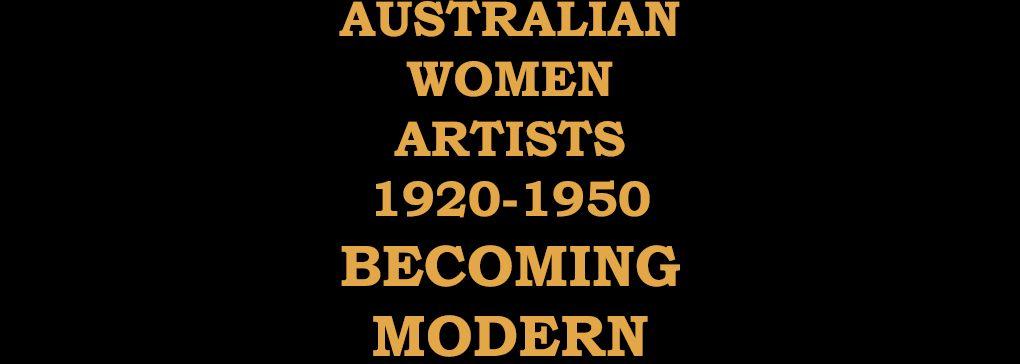 Australian Women Artists 1920–1950