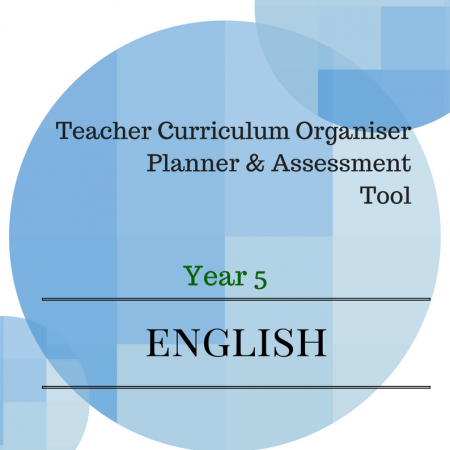 YEAR 5 Australian Curriculum English Teacher Organiser, Planner & Assessment Tool