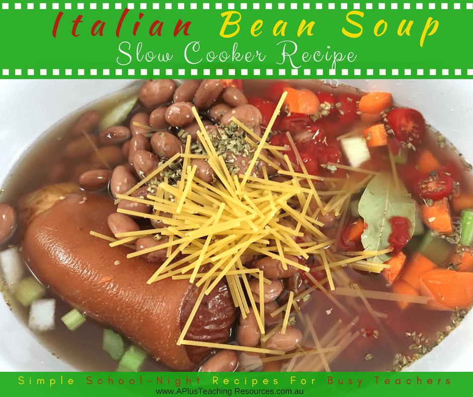 Crock pot Italian Bean and vegetable soup