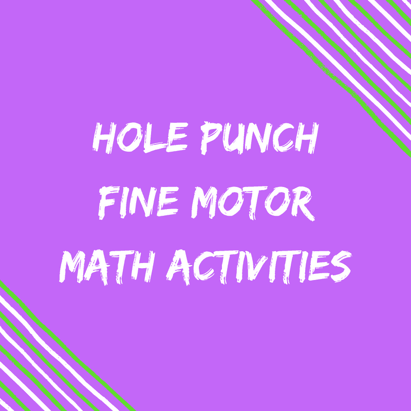 Hole punch fine motor activities