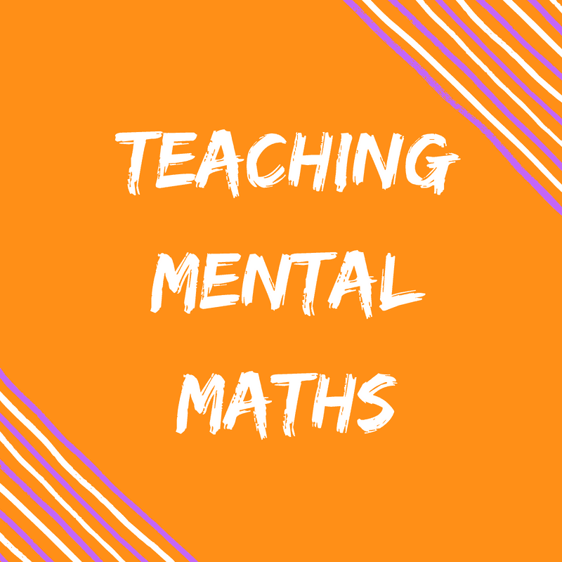 teaching Mental Maths