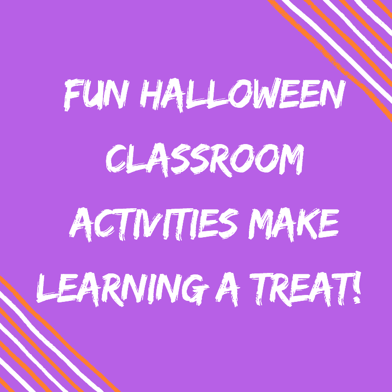 Fun Halloween Classroom Activities Make Learning A TREAT!