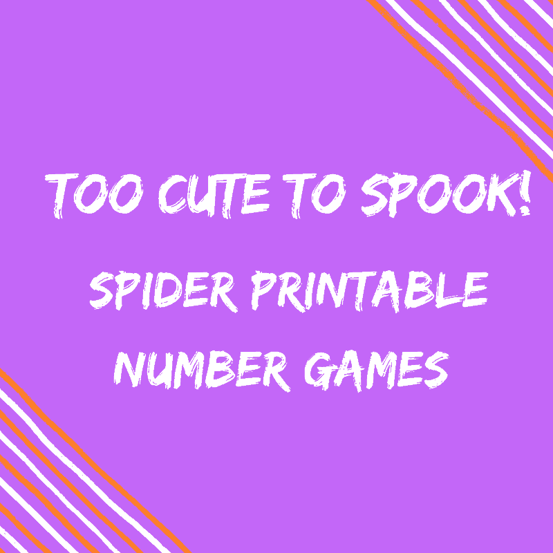 Too Cute To Spook! Spider Printable Number Games