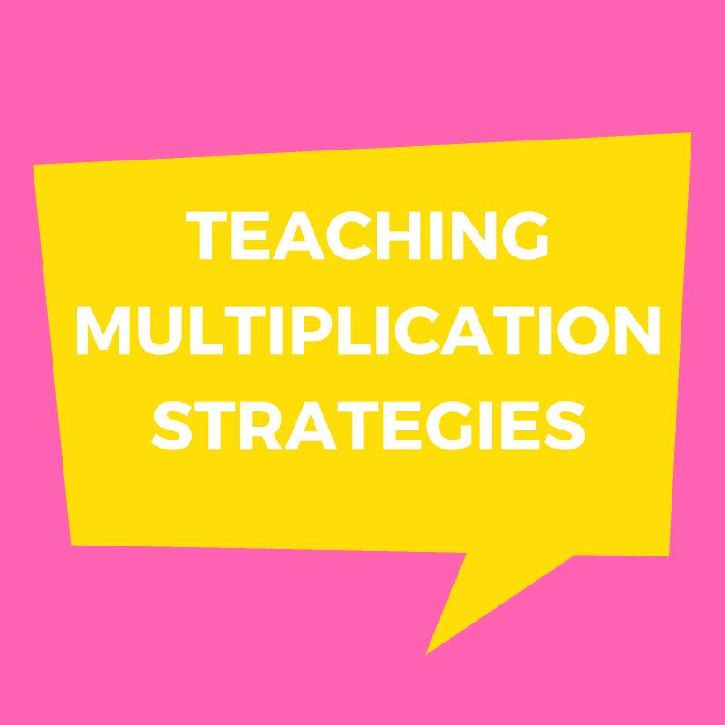 7 Easy & Stress Free Teaching Multiplication Strategies For Kids!