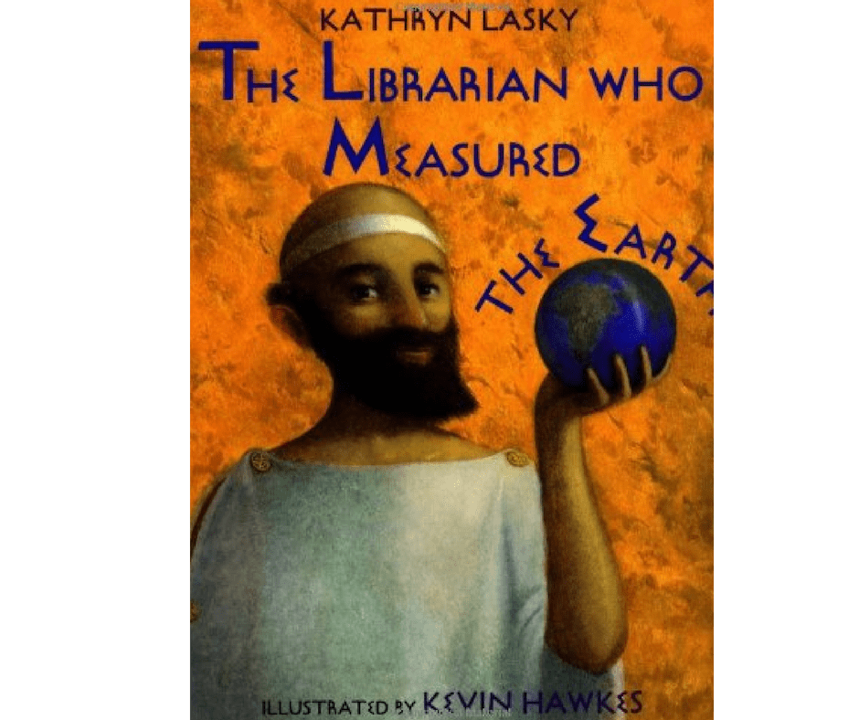 The Librarian Who Measured The Earth - Children's book about measurement