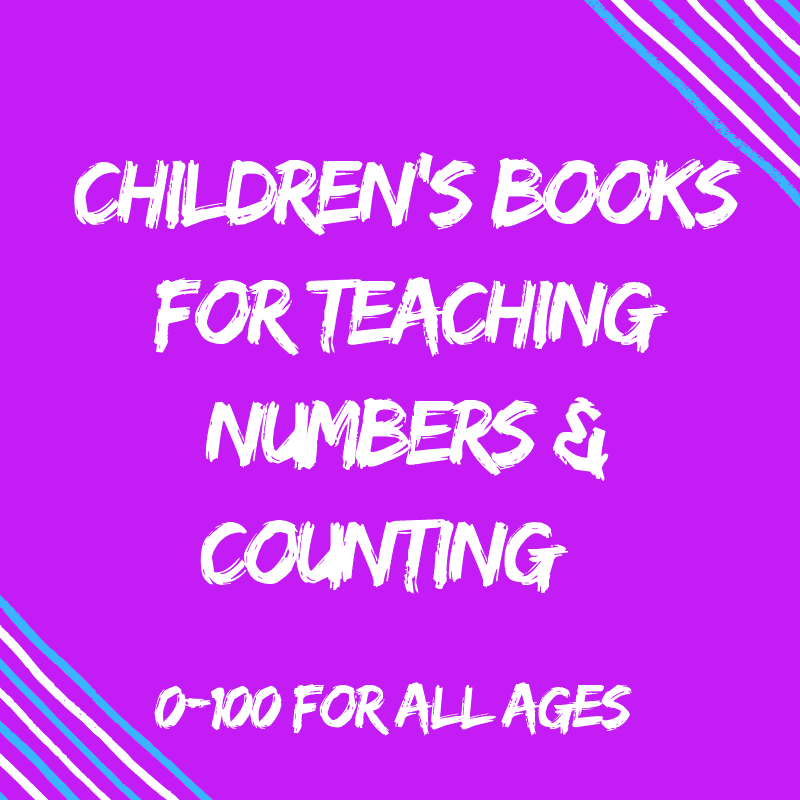 Children's Books For Teaching Numbers & Counting {All Ages}