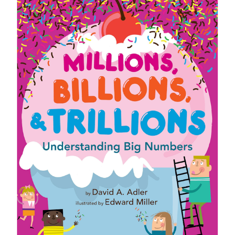 Millions Billions & Trillions Numbers Book For kids