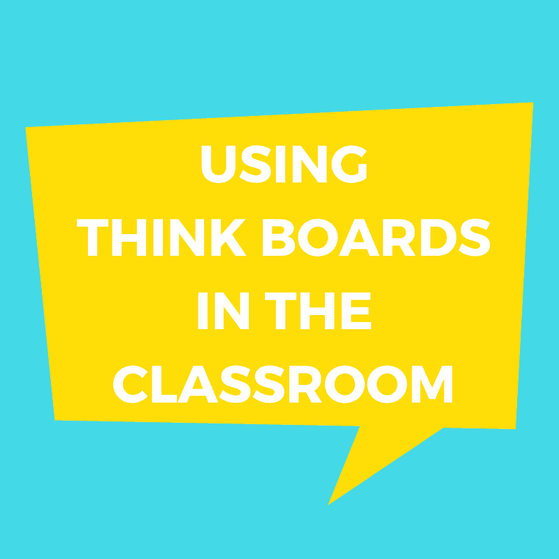 Using Think Boards in the classroom