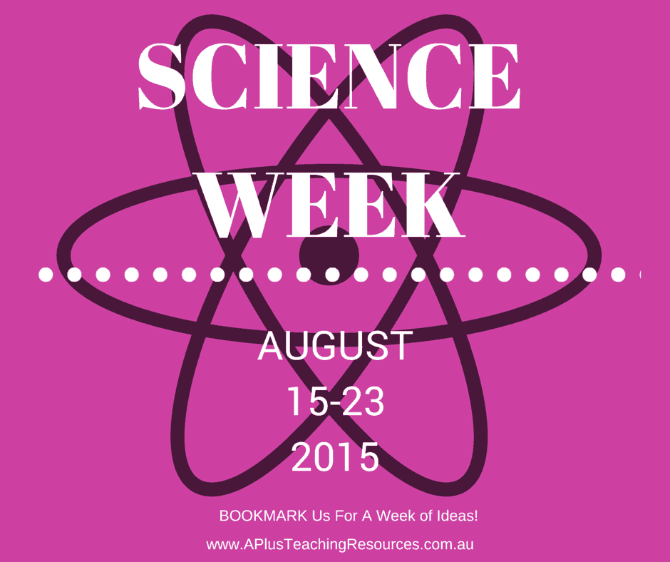 Science Week Ideas