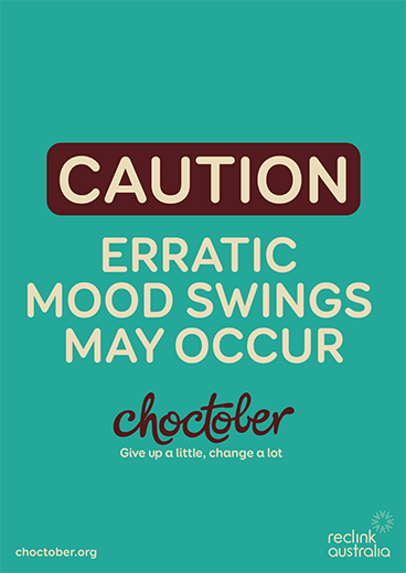 Choctober Poster | Caution, erratic mood swings may occur