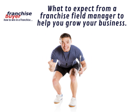 What To Expect From A Franchise Field Manager To Help You Grow Your Business 780X660