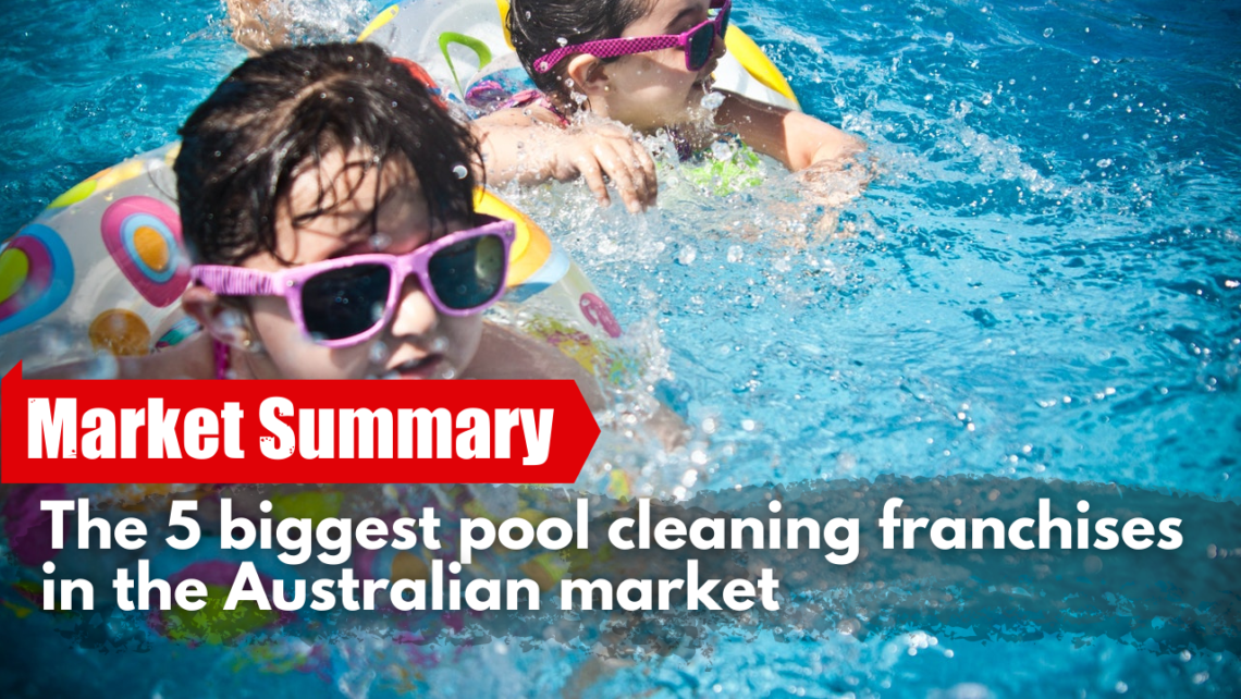 Edm Thumb The 5 Biggest Pool Cleaning Franchises In The Australian Market