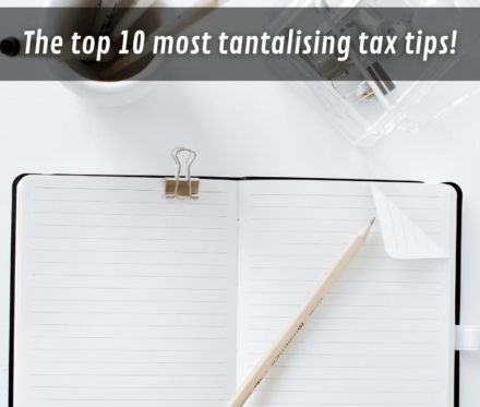 780X660 The Top 10 Most Tantalising Tax Tips