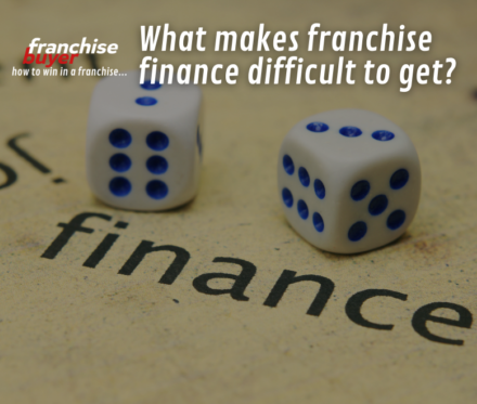 780X660Px What Makes Franchise Finance Difficult To Get