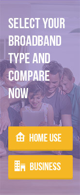 Select your Broadband type and compare now