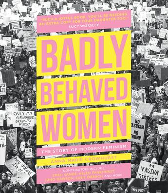 Badly Behaved Women